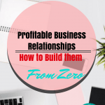 The Power of Building Really Strong Business Relationships.