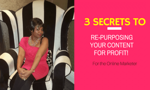 3 Innovative Secrets to Content Re-purposing for More Traffic and Sales!