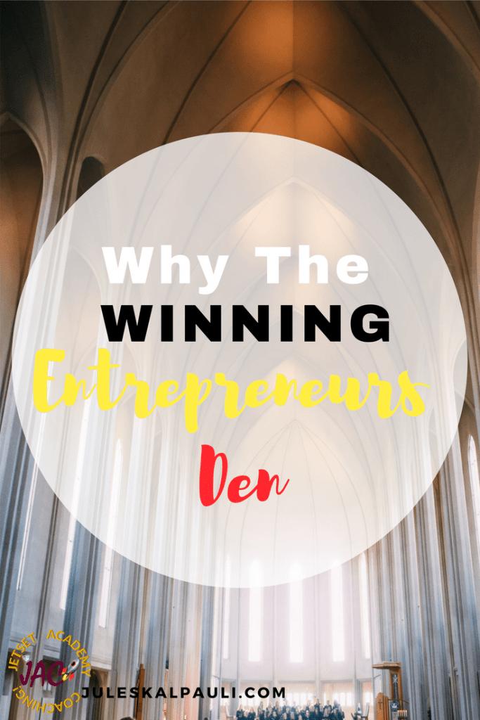 Why the Winning Entrepreneurs Den #Wednation