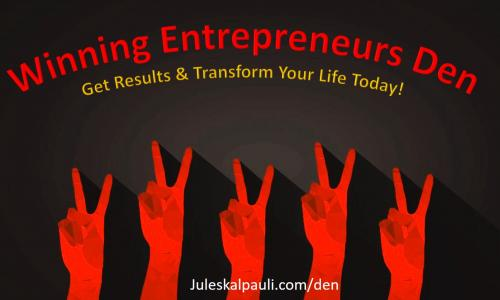 Winning Entrepreneurs Den For the Savvy New Marketer and Entrepreneur
