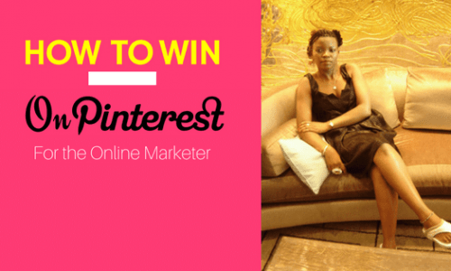 HOW TO WIN ON PINTEREST WITH YOUR BUSINESS - Effective Tips!