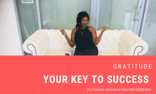 I am here to say that Gratitude is Key to your Life dreams!