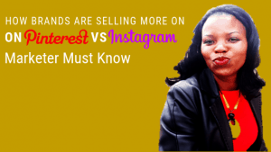 Do you know the essential Differences between Selling on Pinterest Vs Instagram?