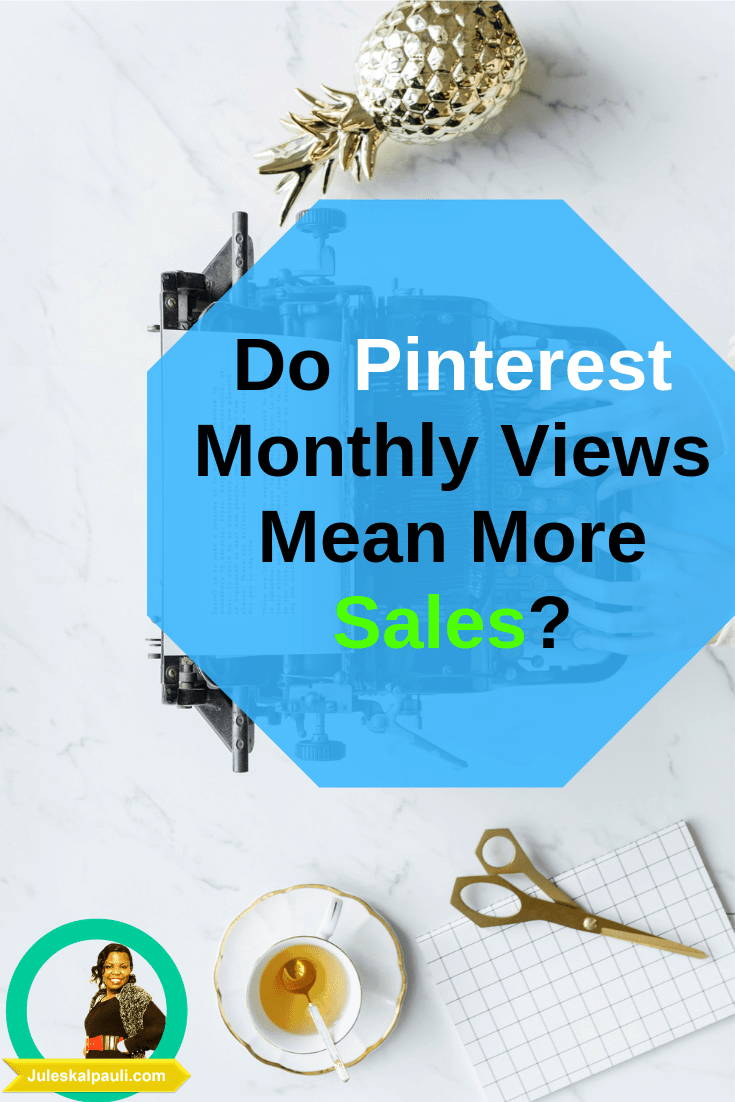 Ever wondered, what that ever yo-yoing number of Pinterest Monthly Views Mean for your Business? And How on earth can you Turn them into Traffic, Leads and Sales?