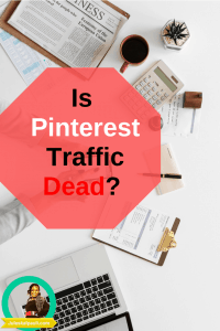 Is Pinterest Traffic Dead? We Investigated