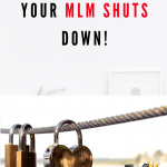 What to do If your MLM Company Shuts Down!