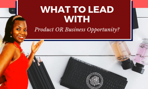 How to Kickstart your Business: LEAD with a Network Marketing Product!
