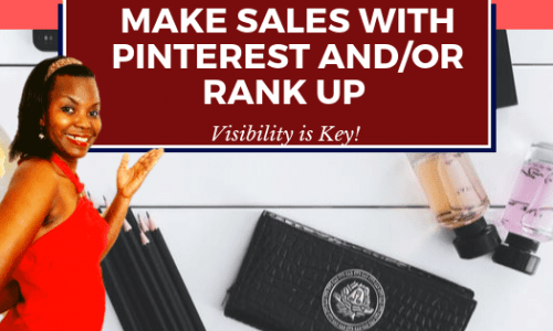 Make Sales with Pinterest or Rank Up Faster.