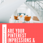 Pinterest Impressions and Traffic