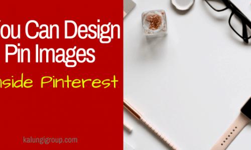 Design Pins Inside Pinterest App