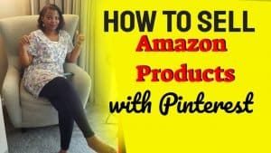 How to Sell Amazon Products with Pinterest in 90 Days or Less.
