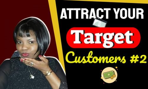 How to attract your Ideal customer - Serve your audience